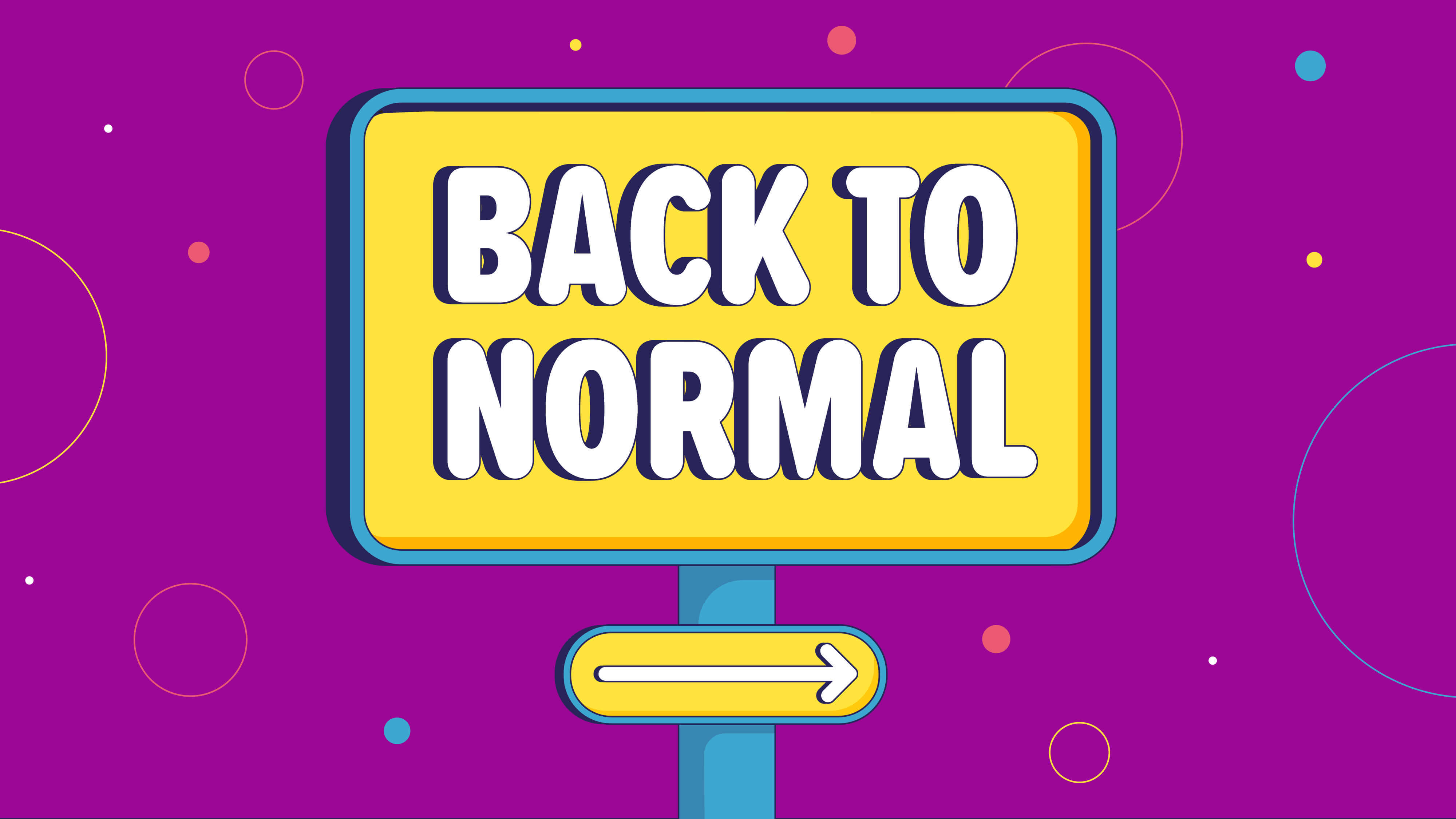"""""""Back to Normal"""" Is the New Normal"""